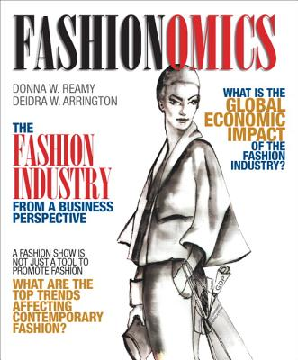 Fashionomics By Reamy, Donna W./ Arrington, Deidra W.
